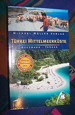 TÜRKEI Mittelmeerküste - mit Istanbul Bodrum Kappadokien # MICHAEL MÜLLER Verlag