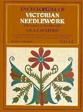 Encyclopedia of Victorian Needlework: Dictionary of Needlework, Vol. I, A-L S.