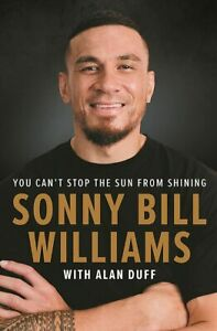 Sonny Bill Williams: You Can't Stop the Sun from Shining Hardcover Book NEW AU