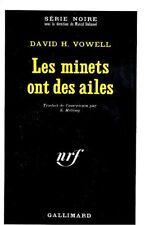 Les minets ont des ailes // David H. VOWELL // Série Noire // Policier
