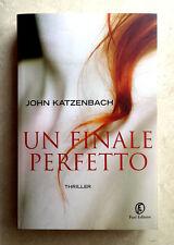 John Katzenbach, Un finale perfetto, Ed. Fazi, 2015
