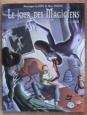 LE JOUR DES MAGICIENS T. 1 : ANJA - E.O. AVEC JAQUETTE - LA NEVE - NIZZOLI  2003