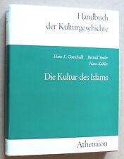 Handbuch der Kulturgeschichte - Abt. II - Die Kultur des Islams