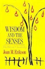 Wisdom and the Senses: The Way of Creativity