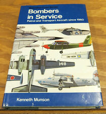 1975 Book/BOMBERS IN SERVICE/Patrol and Transport Aircraft Since 1960/Airplanes
