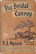 THE BRIDAL CANOPY by Shmuel Yosef Agnon, 1937, 1st English Translation, HB, DJ