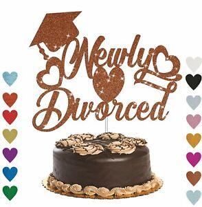 Newly Divorced Cake Topper Divorce Party Divorce Cake Decoration Glitter Cake