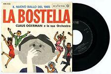 Disco 45 giri - CLAUS OGERMAN e la sua orchestra - La Bostella / Zorba il Greco