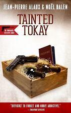 Tainted Tokay (Winemaker Detective)
