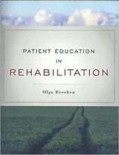 Patient Education in Rehabilitation by Lake City Community College Staff and...