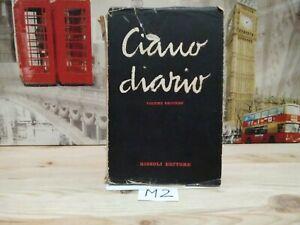 Fascismo Mussolini Ciano Diario vol secondo Rizzoli 1 edizione 1946