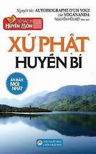 Xu Phat Huyen Bi : Ban in Nam 2017 by Yogananda (2017, Paperback)