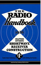 The Radio Handbook 1936: Chapters on Shortwave Receivers (Lindsay how to book)