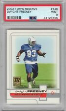 2002 DWIGHT FREENEY TOPPS RESERVE RC #146 PSA 9 /999 COLTS GREAT!! HOF