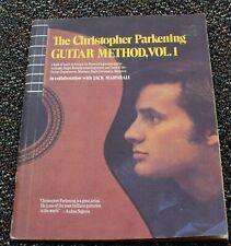 The Christopher Parkening Guitar Method, Vol. 1 Basic Techniques Book 1972 orig.