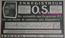 PUBLICITE COMPTEUR ENREGISTREUR OS O.S. AUTOMOBILE DE 1910 FRENCH CAR AD