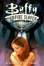Buffy the Vampire Slayer Vol. 17: Stake to the Heart-ExLibrary