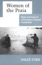 Women of the Praia: Work and Lives in a Portuguese Coastal Community (Paperback