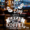 Great Coffee Served Here Cafe Coffee Shop Window Door Vinyl Decal Sticker Sign