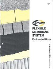 Brochure - Flintkote - Flexible Membrane System for Inverted Roofs c1977 (AF67)