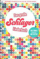 Das große Schlagerliederbuch - Songbook - Melodielinie, Text und Akkorden