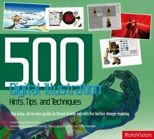 500 DIGITAL ILLUSTRATION HINTS, TIPS AND TECHNIQUES NEW PB DAY U PAY IT SHIPS