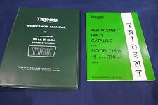 TRIUMPH TRIDENT T150 GENUINE WORKSHOP MANUAL AND ILLUSTRATED PARTS LIST 1974