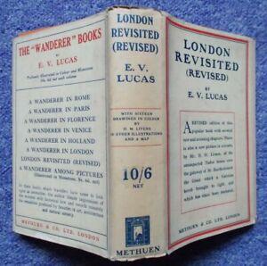 LONDON REVISTED (REVISED) E.V. LUCAS VINTAGE GUIDE BOOK PUBLISHED 1926