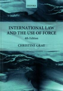 International Law and the Use of Force by Christine Gray 9780198808428