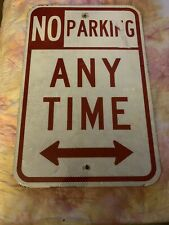 """No Parking Any Time Sign 18"""" x 12"""" Rust Heavy Gauge Metal Double Arrow"""