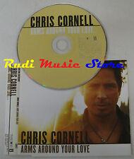 CD Singolo CHRIS CORNELL Arms around your love 2007 INTERSCOPE PROMO (S4)