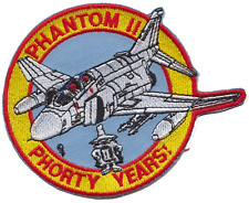 US Air Force F-4 Phantom II Phorty Years Embroidered Patch ** LAST FEW **