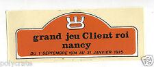Autocollant Sticker Pub - Jeux concours Client Roi Nancy 1975
