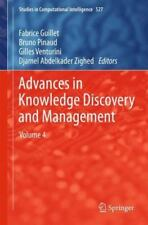 Advances in Knowledge Discovery and Management : Volume 4 527 (2013, Hardcover)