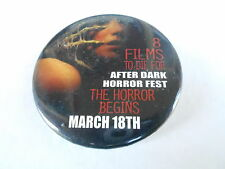 VINTAGE PINBACK BUTTON #102-053 - 8 FILMS TO DIE FOR