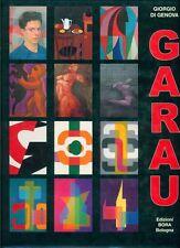 GARAU - Di Genova Giorgio, Augusto Garau artista politecnico e scienziato. Bora