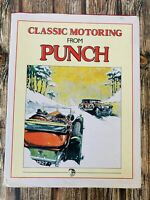 VINTAGE Classic Motoring from Punch Hardcover 1st Ed 1991 FREE POST