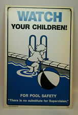 1986 Vintage Safety Swimming Pool Sign Watch Your Children - Plastic