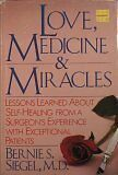 Love, Medicine, and Miracles by Bernie S. Siegel