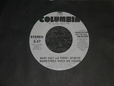 """Mark Gray & Tammy Wynette~Sometimes When We Touch~45rpm 7"""" Single~PROMO"""