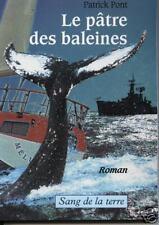 """Livre Récit Aventure """" Le pâtre des baleines """" Patrick Pont ( No 807 ) Book"""