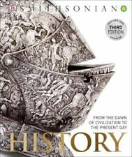 History: From the Dawn of Civilization to the Present Day (Hardback or Cased Boo