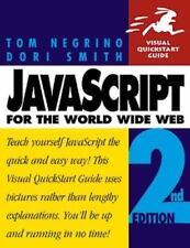 JavaScript for the World Wide Web by Dori Smith & Tom Negrino 1997 *E-Lo-Media