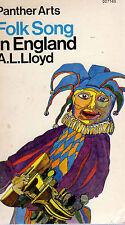 FOLK SONG IN ENGLAND - A.L.LOYD - 446 PAGE SOFTBACK BOOK - FOLK SONG IN ENGLAND