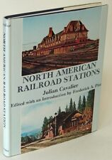 North American Railroad Stations by Julian CAVALIER in Near Fine hardcover 77689