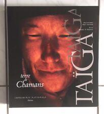 """""""TAÏGA, TERRE DE CHAMANS"""" - GARANGER / HAMAYON - IMPRIMERIE NATIONALE 1997"""