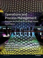 Operations and Process Management by Alan Betts, Prof. Nigel Slack, Robert Johns