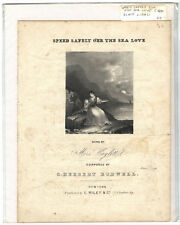 Rare Antique Orig VTG 1840 Speed Safely Oer The Sea Love Piano Sheet Music Print