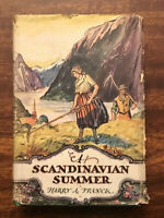 A Scandinavian Summer by Harry Franck Vintage Travel Book 1st Printing 1930