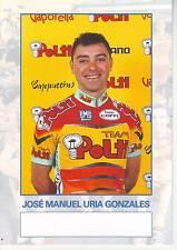CYCLISME carte cycliste JOSE MANUEL URIA GONZALES équipe POLTI